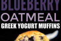Blueberry Oatmeal Greek Yogurt Muffins Recipe
