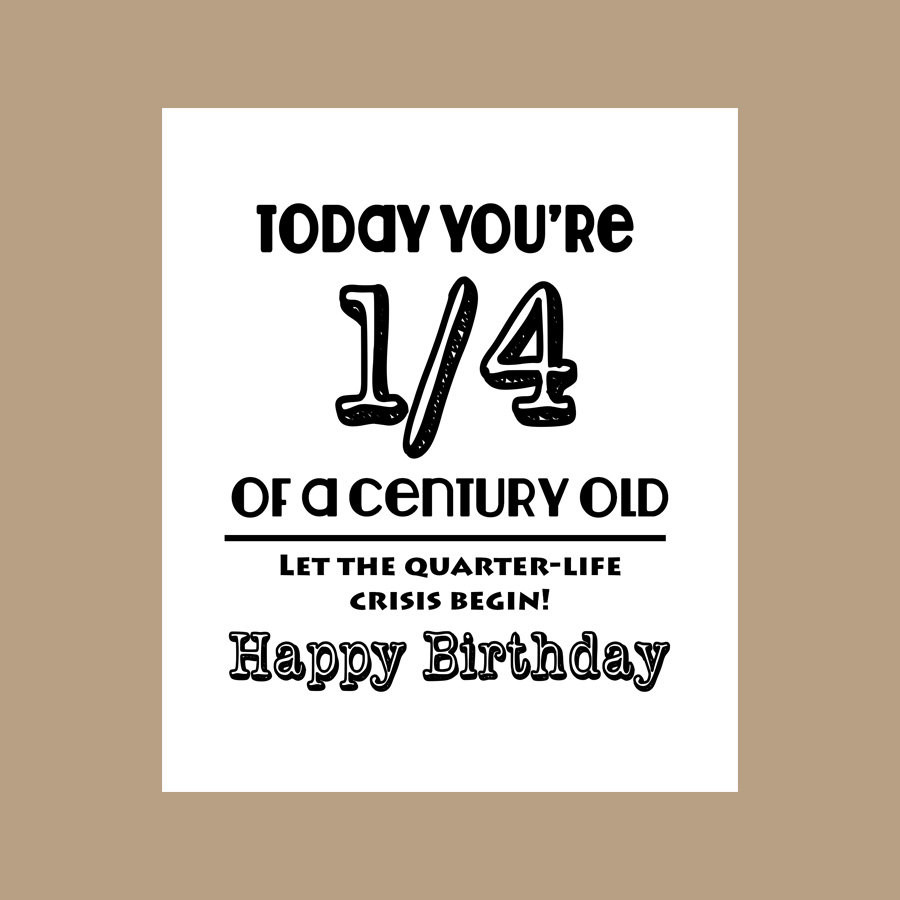 25Th Birthday Funny  25th Birthday Card 1 4 Century Old Card Milestone Card 1982