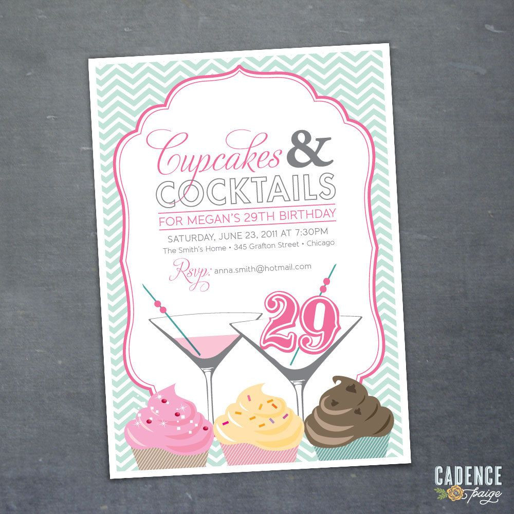 29Th Birthday Party Ideas  invite cupcake and cocktails Party Ideas
