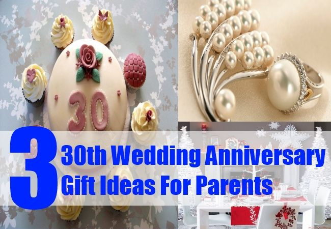 30Th Wedding Anniversary Gift Ideas For Parents  25 Best Ideas about Pearl Wedding Anniversary Gifts on