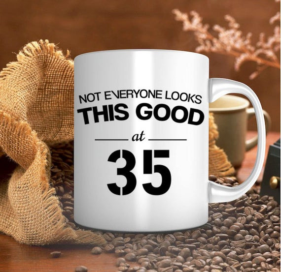 35Th Birthday Gift Ideas For Him  35th birthday t birthday mug for him for her by