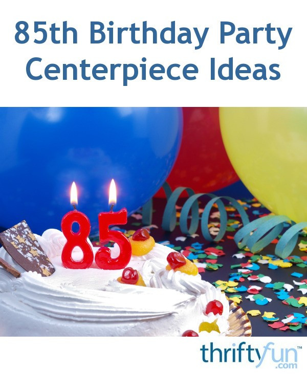 85Th Birthday Decorations  85th Birthday Party Centerpiece Ideas