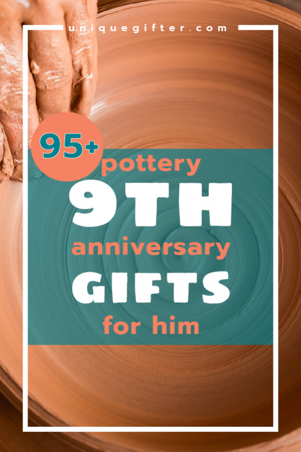 9Th Wedding Anniversary Gift Ideas  Pottery 9th Anniversary Gifts for Him