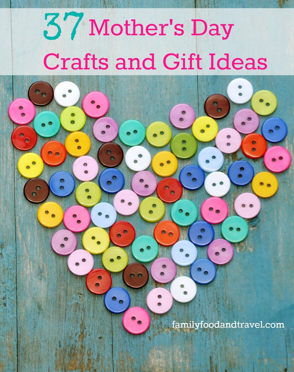 Arts And Crafts Mothers Day Gift Ideas  37 Mothers Day Crafts and Gift Ideas Family Food And Travel