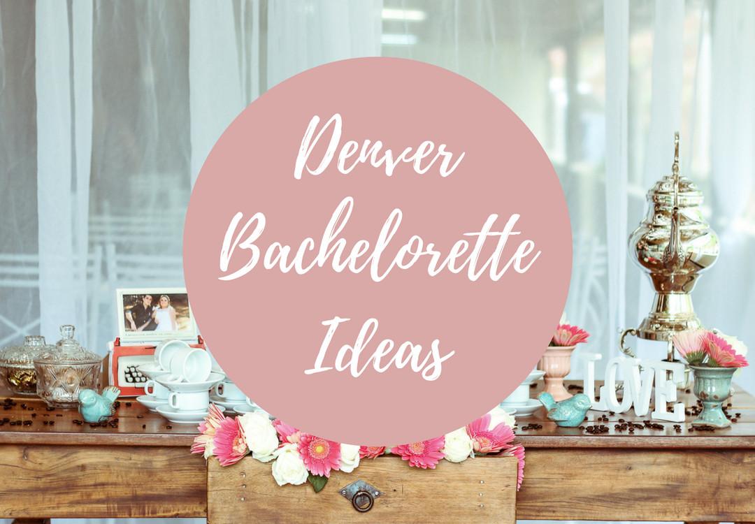 Bachelorette Party Ideas Denver  Denver Bachelorette Party & Bridal Shower Ideas