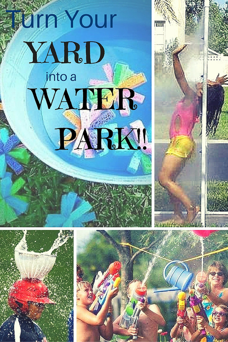 Backyard Water Park Party Ideas  10 Fun Ways to Turn Your Backyard into a Water Park