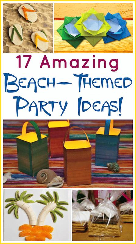 Beach Party Theme Ideas  17 Beach Theme Party Ideas for Indoors or Outdoors