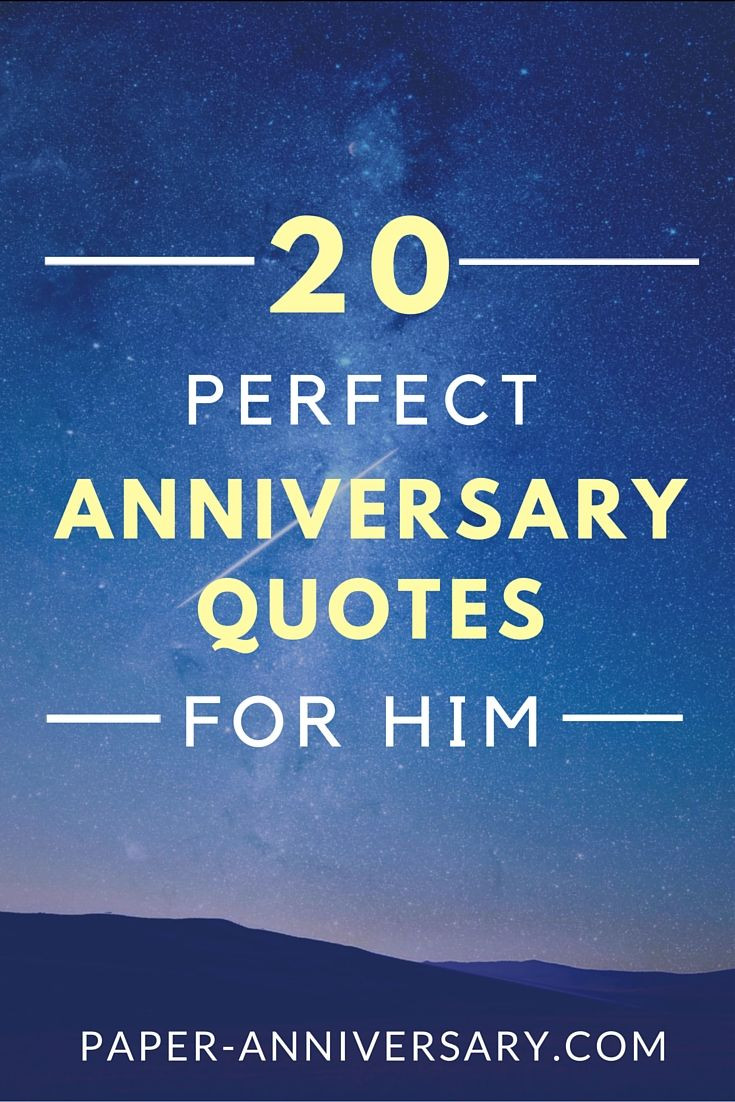 Best Anniversary Quotes  20 Perfect Anniversary Quotes for Him bf