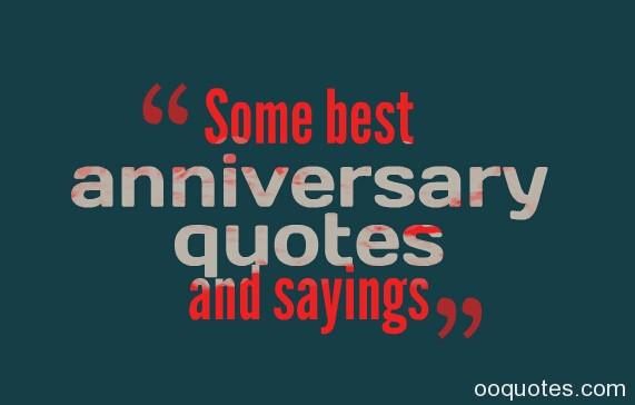 Best Anniversary Quotes  Anniversary Quotes And Sayings QuotesGram