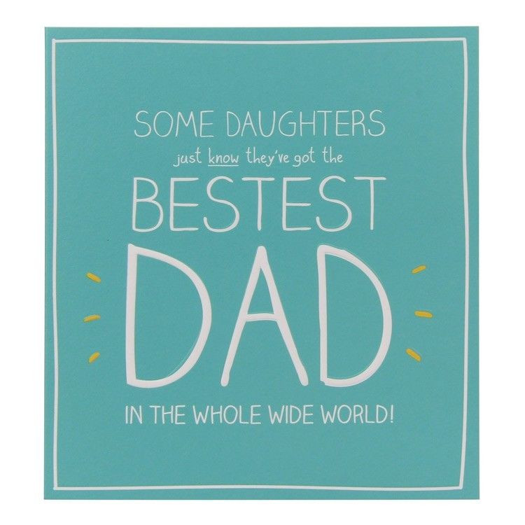 Birthday Card For Father From Daughter  Happy Birthday Bestest Dad Card For Daddy Father From