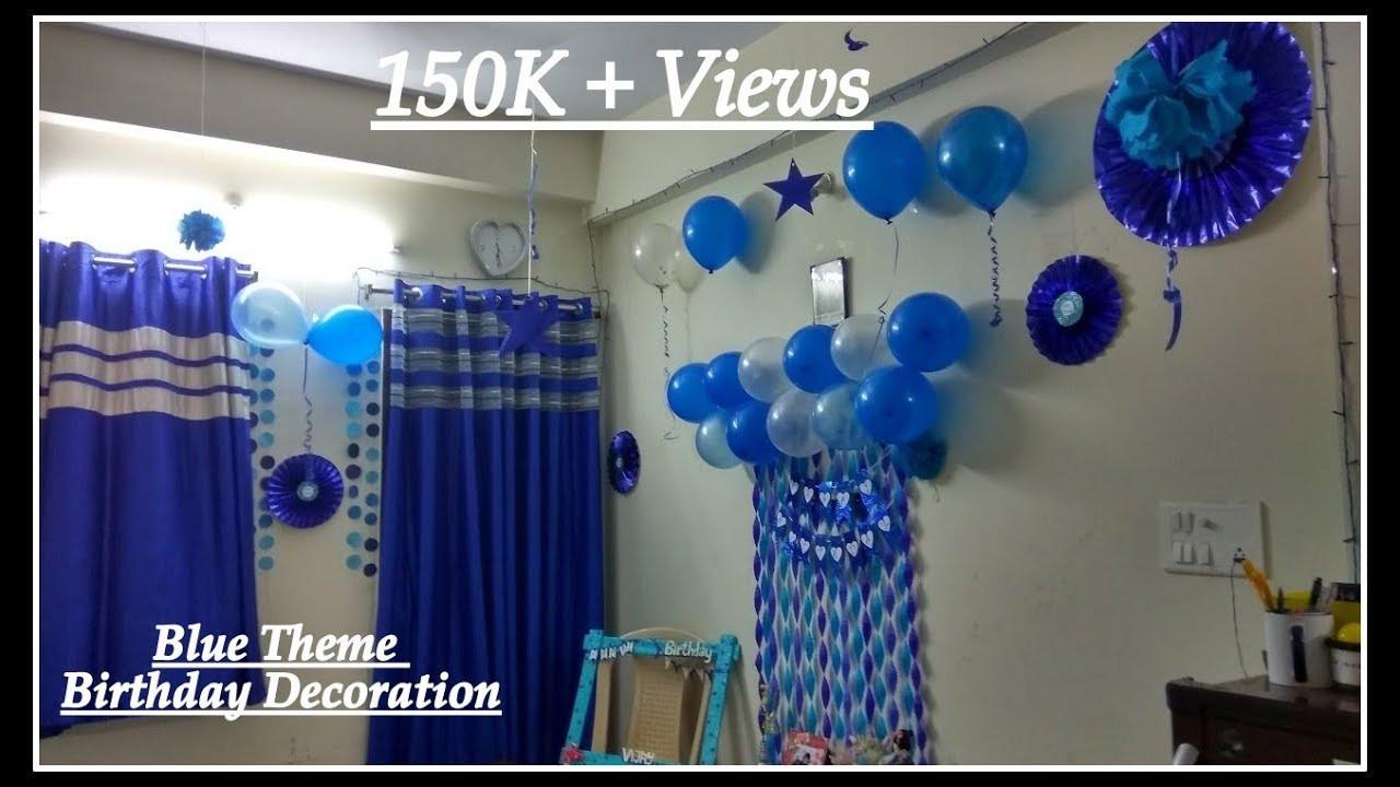 Birthday Decorations Ideas At Home  BIRTHDAY DECORATIONS IDEAS AT HOME BLUE THEME DECORATION