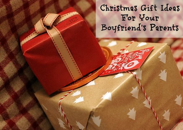 Christmas Gift Ideas For Boyfriends Parents  Great Christmas Gift Ideas for Your Boyfriend s Parents