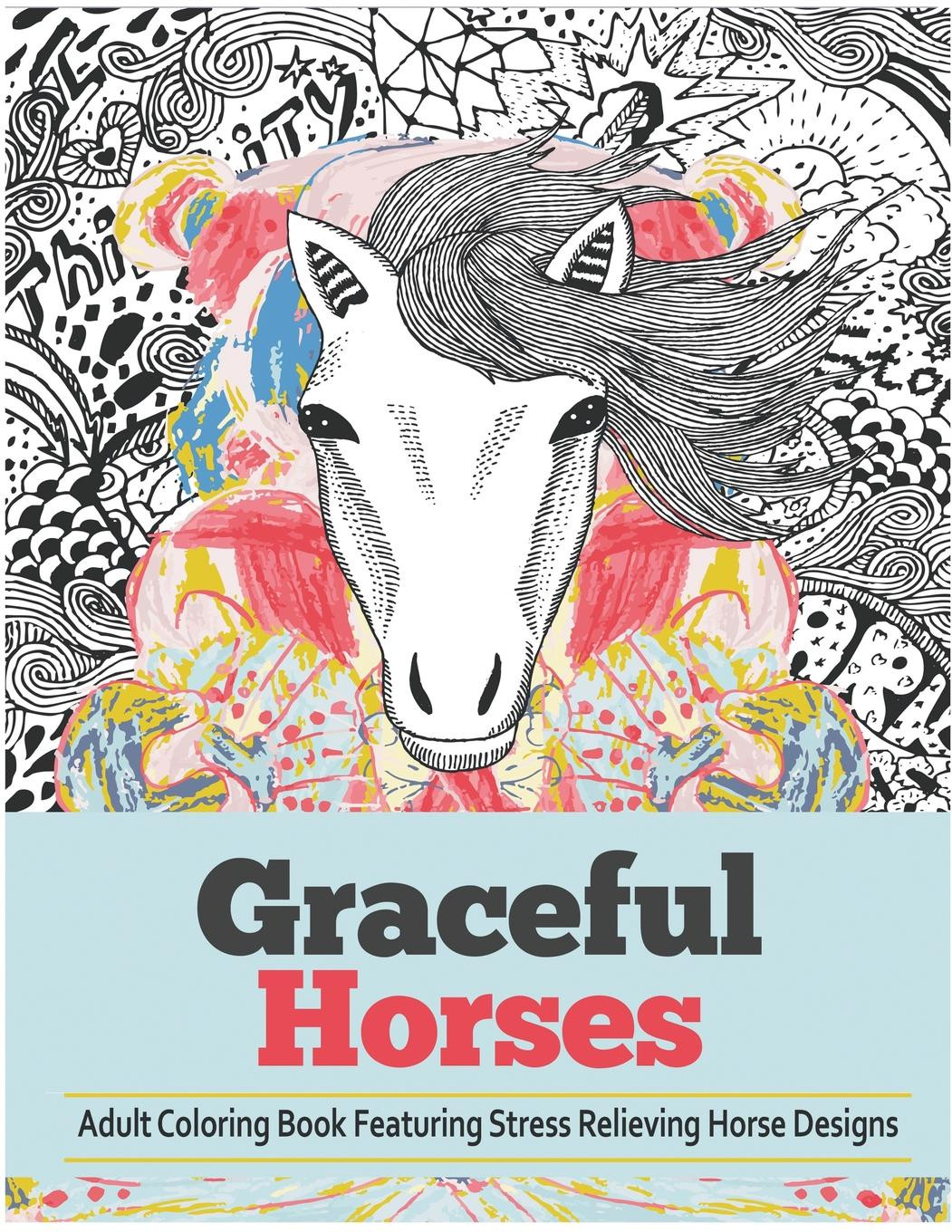 Coloring Books Walmart  Graceful Horses An Adult Coloring Books Featuring Stress