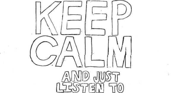 Coloring Pages For Boys Calm  Keep Calm & just listen to e Direction Haha works