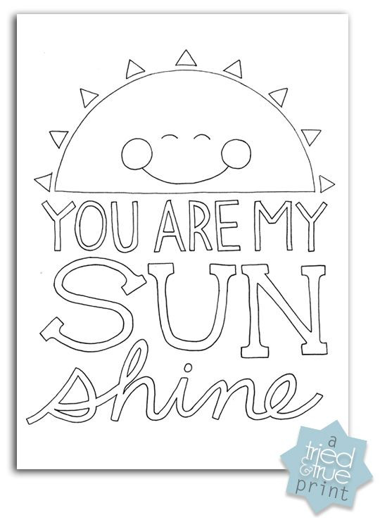 """Coloring Pages For Boys Calm  """"You Are My Sunshine"""" Free Coloring Prints"""