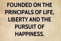 Constitution Life Liberty and Pursuit Of Happiness Quote Best Of 11 Life Liberty and the Pursuit Happiness Quote