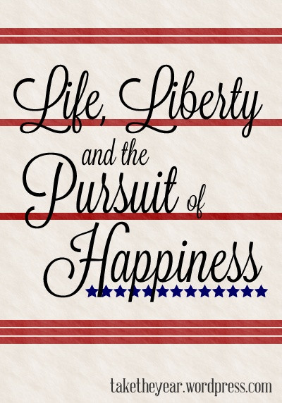 Constitution Life Liberty And Pursuit Of Happiness Quote  21 best year round holiday fun images on Pinterest