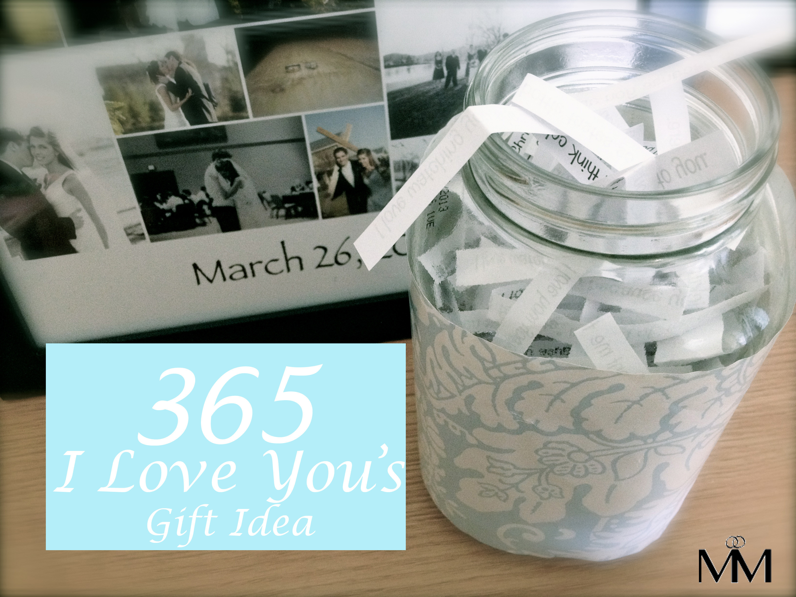 DIY Anniversary Gifts For Him  DIY 2 Year Anniversary Gift Idea The 365 Reasons Why I