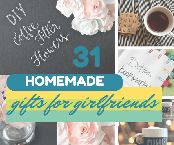Diy Gift Ideas For Girlfriend  31 Thoughtful Homemade Gifts for Your Girlfriend
