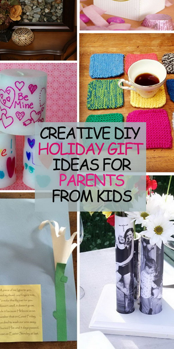 DIY Gifts For Parents  Creative DIY Holiday Gift Ideas for Parents from Kids Hative