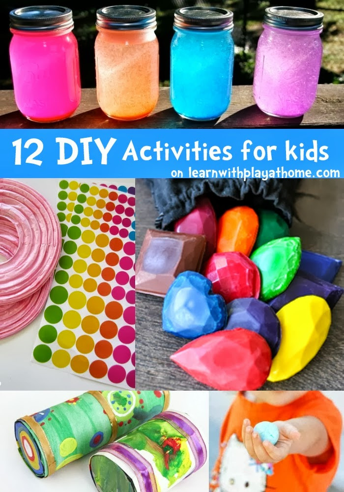 DIY Ideas For Kids  Learn with Play at Home 12 fun DIY Activities for kids