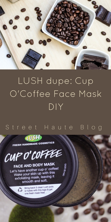 DIY Lush Face Mask  LUSH Cup O Coffee Face Mask Dupe DIY Street Haute