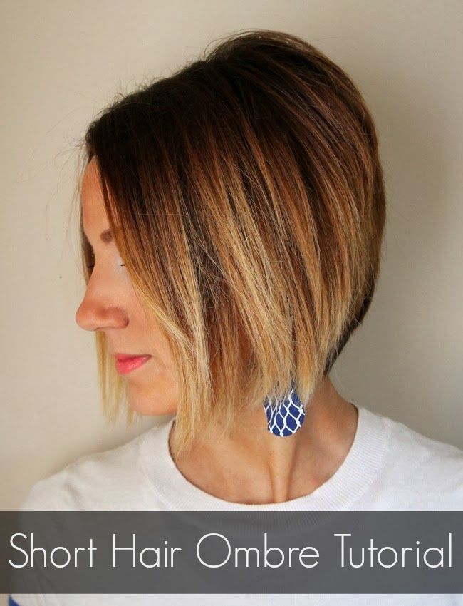 DIY Ombre Short Hair  How to color your own ombre short hair ombre tutorial
