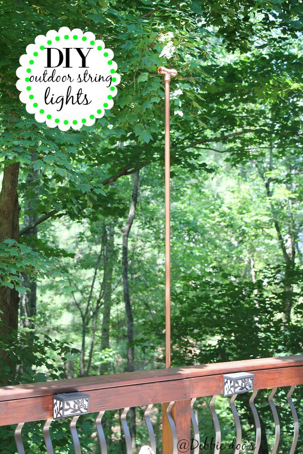 DIY Outdoor String Lights  Diy hanging outdoor string lights Debbiedoos