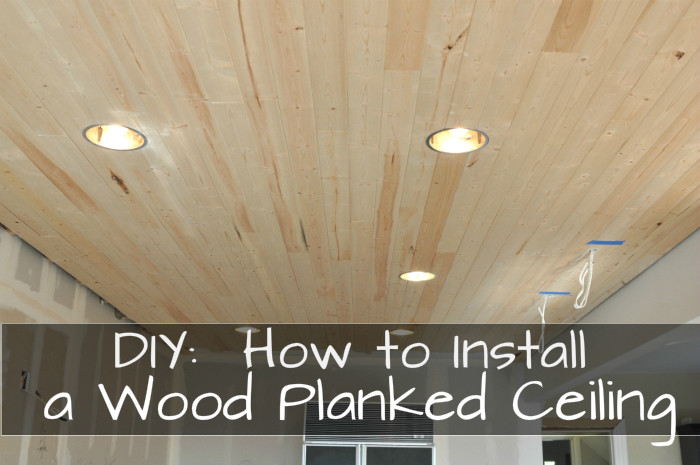 DIY Plank Ceiling  DIY How to Install a Wood Planked Ceiling House Updated