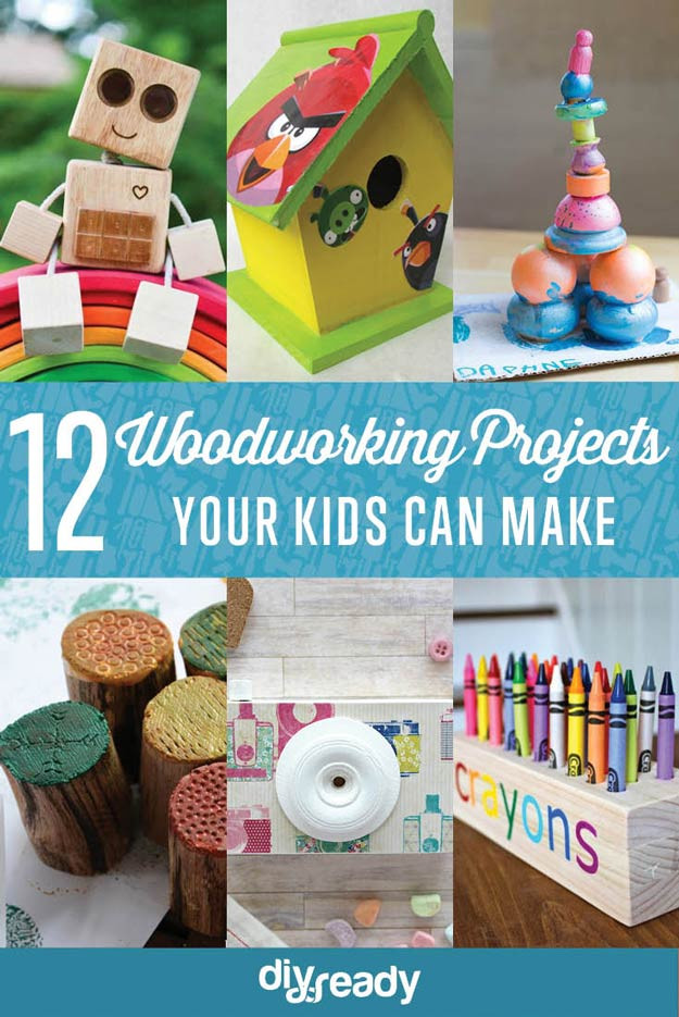 DIY Projects For Kids  Easy Woodworking Projects for Kids to Make