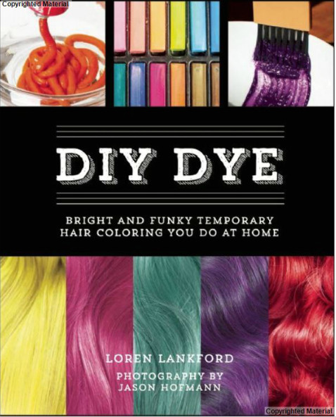 DIY Temporary Hair Dye  Everything You Need to Know About DIY DYE HEYDOYOU