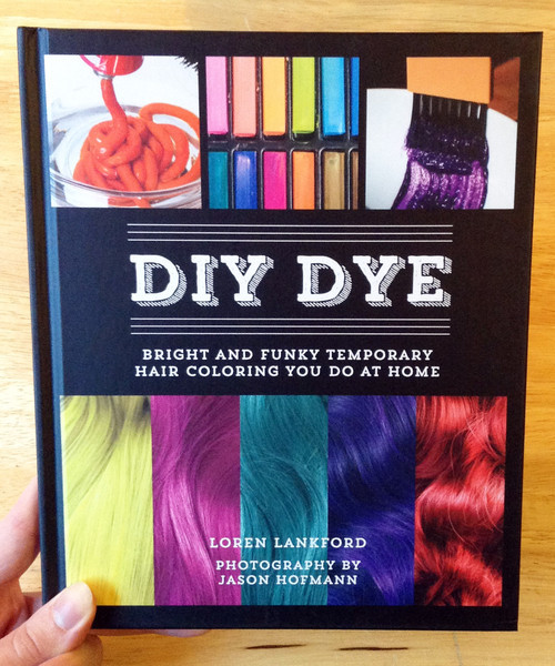 DIY Temporary Hair Dye  DIY DYE Bright and Funky Temporary Hair Coloring You Do