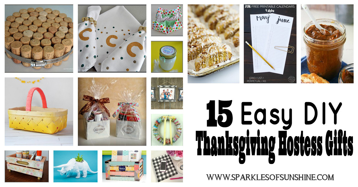 DIY Thanksgiving Gifts  15 Easy DIY Thanksgiving Hostess Gifts Sparkles of Sunshine