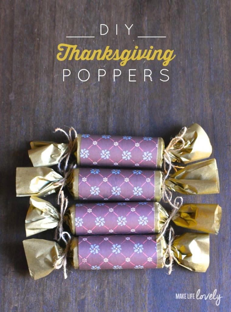 DIY Thanksgiving Gifts  DIY Thanksgiving Poppers