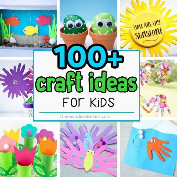 Easy Craft Ideas For Kids  100 Easy Craft Ideas for Kids The Best Ideas for Kids