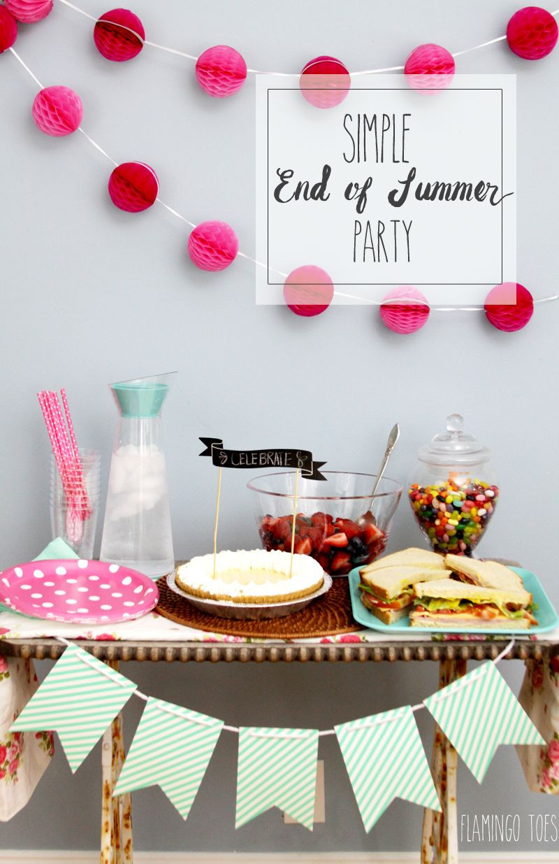 End Of Summer Party Ideas  Simple and Easy End of Summer Party