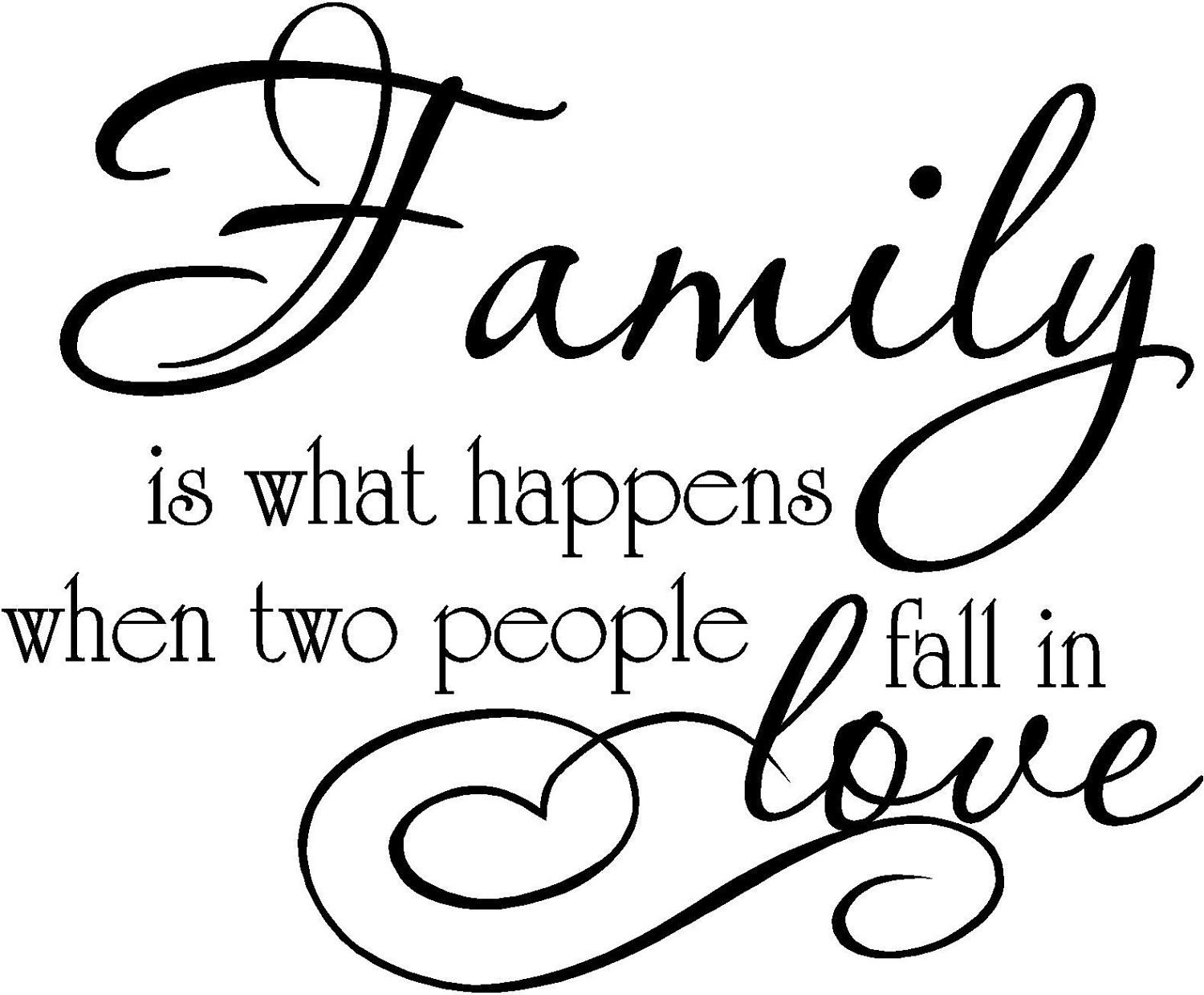 Family Quotes  Family is what happens when two people fall in love nyl
