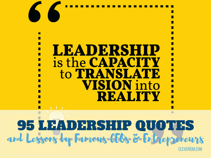 Famous Leadership Quotes  95 Leadership Quotes and Lessons by Famous CEOs and