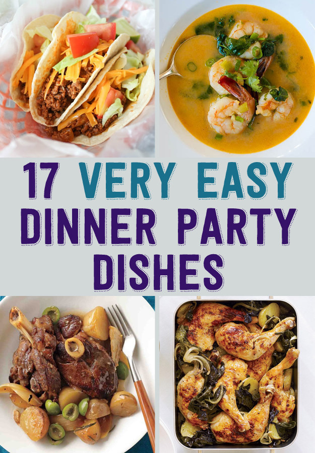 Food Ideas For Dinner Party  17 Easy Recipes For A Dinner Party