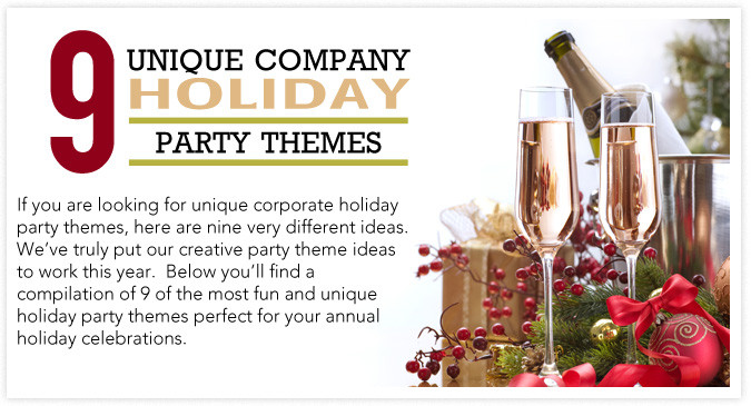 Fun Corporate Holiday Party Ideas  9 Unique pany Holiday Party Themes