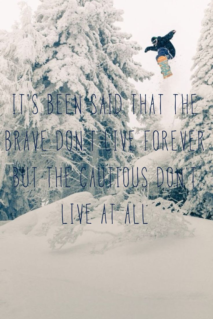 Funny Snowboarding Quotes  25 best Skiing Quotes on Pinterest