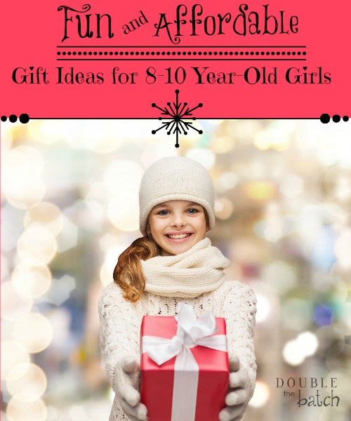 Gift Ideas For 10 Year Old Girls  Fun and Affordable Gift Ideas for 8 10 Year Old Girls