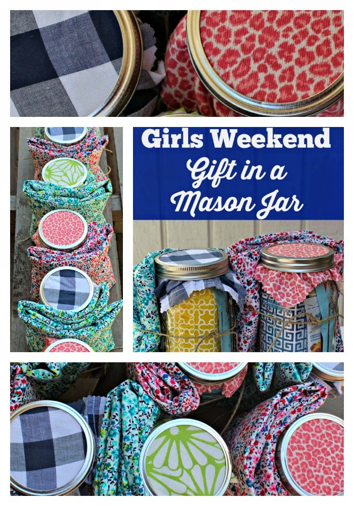 Gift Ideas For Girls Weekend  Girls Weekend Gift in a Mason Jar