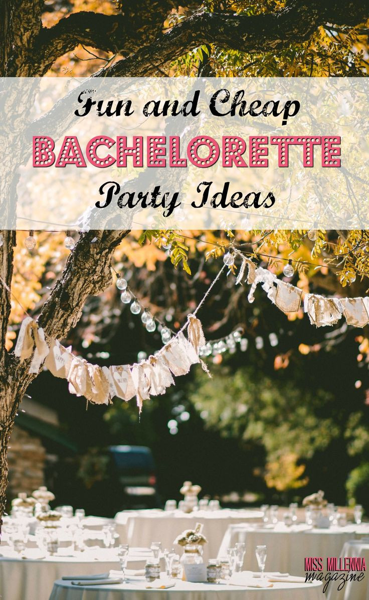 Good Bachelorette Party Ideas  Fun and Cheap Bachelorette Party Ideas