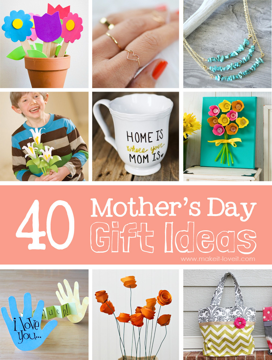 Good Mothers Day Gift Ideas  40 Homemade Mother s Day Gift Ideas