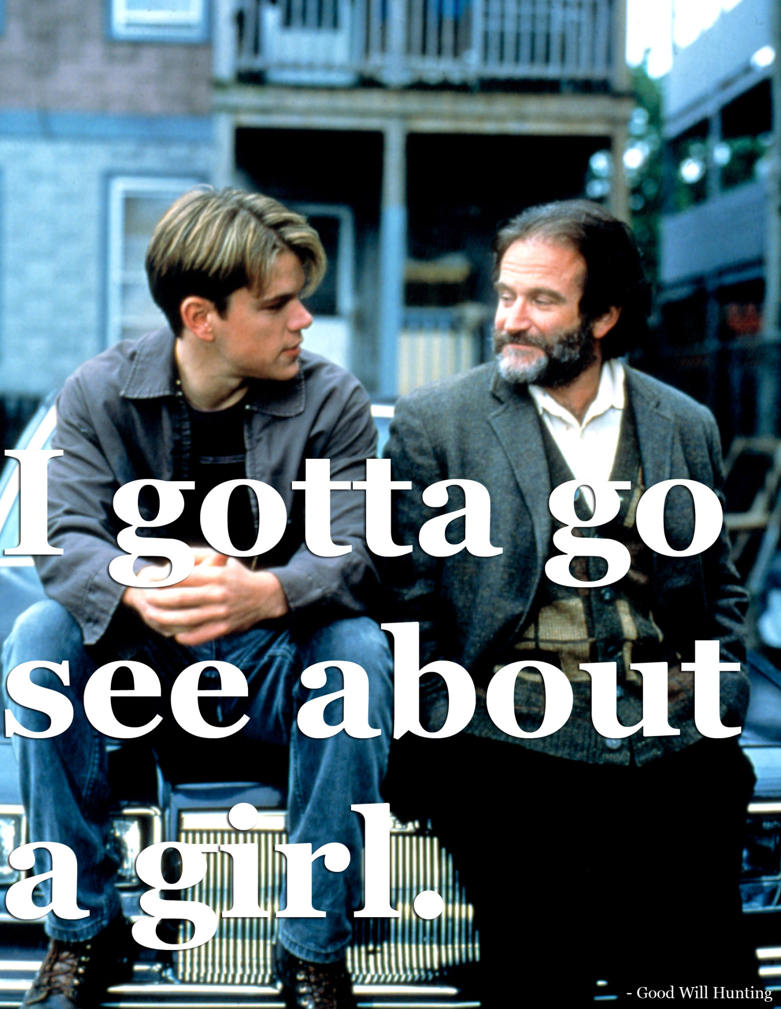 Good Will Hunting Love Quote  10 of Robin Williams s Best Movie Quotes