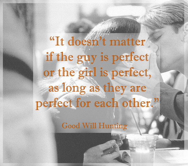 Good Will Hunting Love Quote  Words from Good Will Hunting Fall in Love All Over