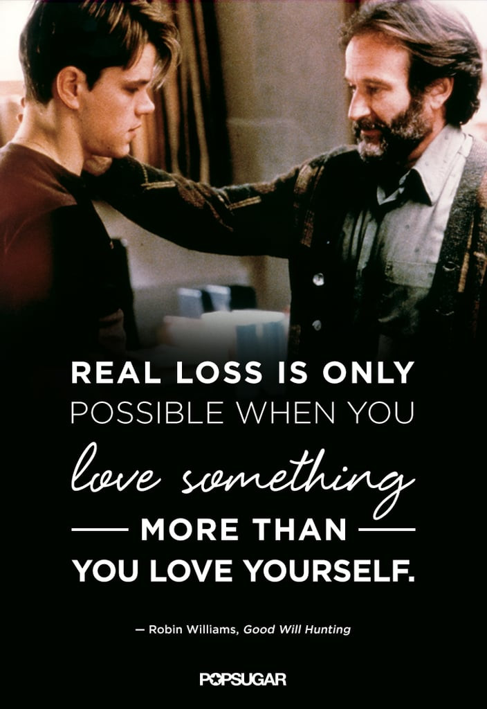 Good Will Hunting Love Quote  Robin Williams Best Movie Quotes Aladdin Dead Poets