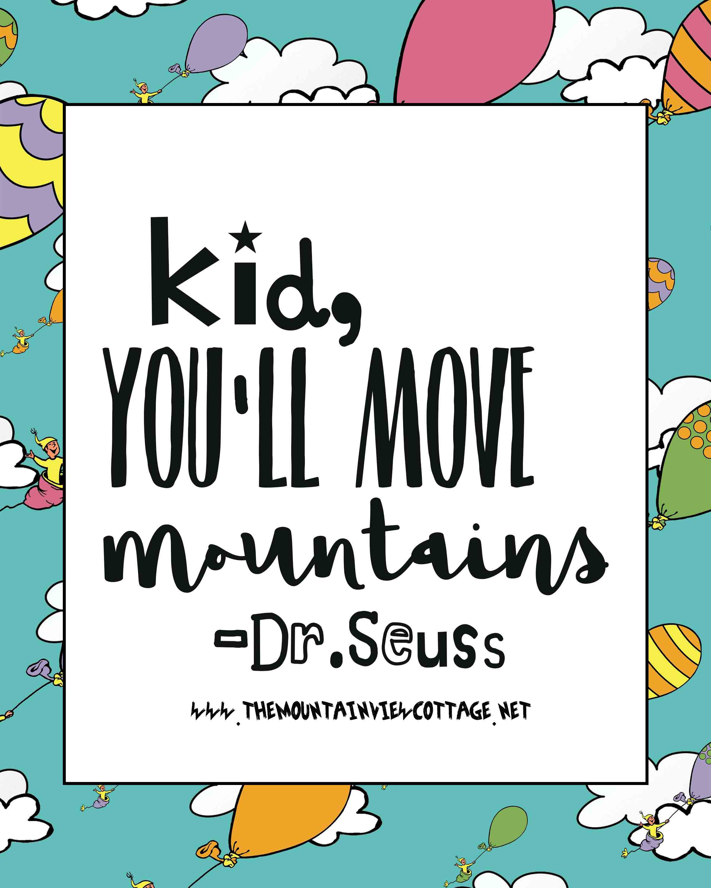 Graduation Quotes For Kids  21 Incredible Dr Seuss Quotes The Mountain View Cottage