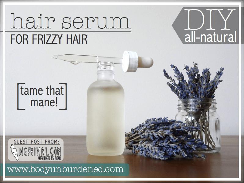 Hair Growth Serum DIY  DIY All Natural Hair Serum For Frizzy Hair Body Unburdened